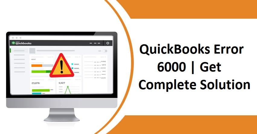 Fix QuickBooks Error 6000