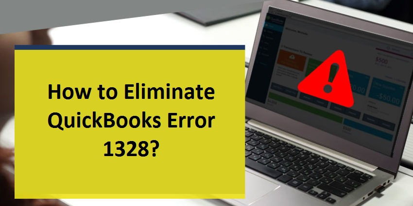 Eliminate QuickBooks Error 1328