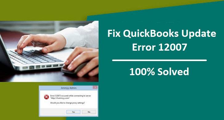 Fix QuickBooks Update Error 12007
