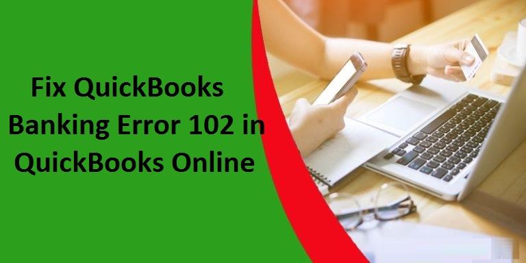 QuickBooks-Banking-Error-102