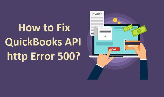 quickbooks-api-http-error-500