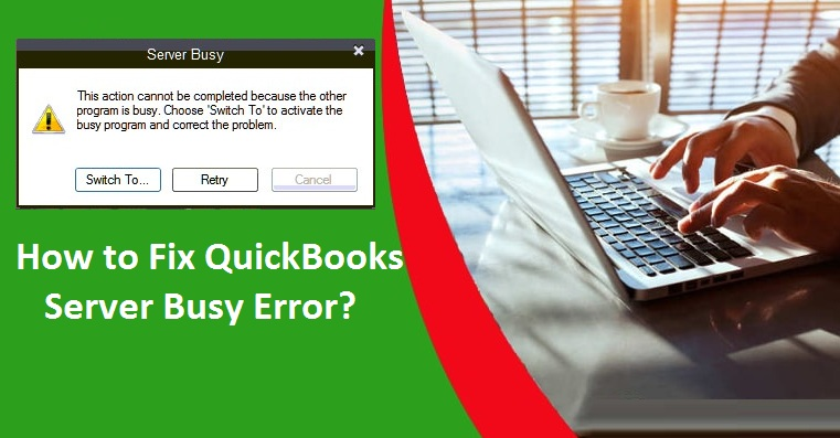 QuickBooks-Server-Busy-Error