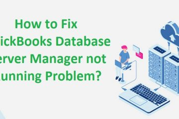 QuickBooks-Database-Server-Manager-not-Running