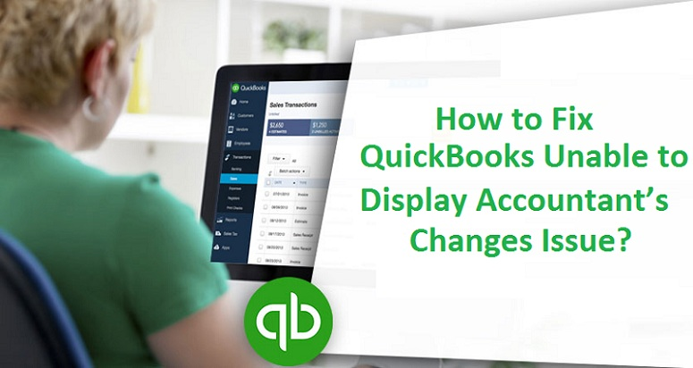 Quickbooks-Unable-to-Display-Accountant's-Changes