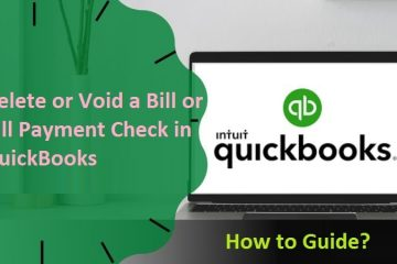 How to Delete a Bill Payment Check in QuickBooks
